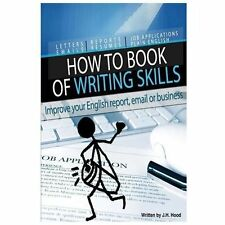 How to Book of Writing Skills: Words at Work : letters, email, reports,...
