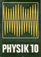 Physik 10. Klasse, Verlag Volk und Wissen Berlin, DDR Lehrbuch 1987 Schulbuch