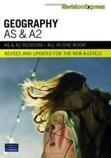 Revision Express AS and A2 Geography: A-Level Study Guide (Direct to learner S,