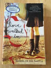 Love Walked In by Marisa de los Santos (2006, Paperback) Acceptable