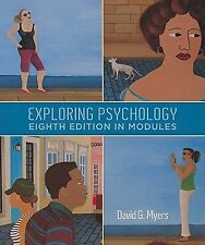 Exploring Psychology, 8th Edition, In Modules, Myers