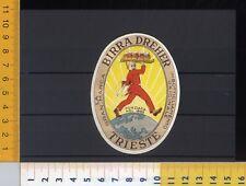 R01055] ETICHETTA LABEL BIRRA - BIRRA  DREHER TRIESTE