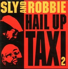 SLY AND ROBBIE = hail up taxi = Funky hip hop le reggae adjoindre!!!