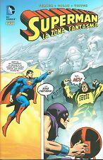 SUPERMAN Library la zona fantasma di Colan/Veitch ed.Lion NUOVO SCONTO 40%