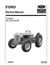 Ford Tractors 9N, 2N and 8N Service Manual  PRINT VERSION