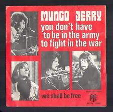 "MUNGO JERRY 45T SP Anglo ""You don't have to be in the army to fight in the war"""