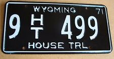 """WYOMING 1971  HOUSE TRAILER  LICENSE PLATE  """" 9  HT 499 """" WY 71 TRL  MINT"""