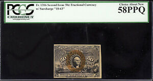 Fractional Currency 2nd Issue 50 Cents FR# 1316 With Surcharge AUNC PCGS 58 PPQ