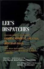 Lee's Dispatches: Unpublished Letters of General Robert E. Lee, C.S.A., to Jeff