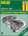 MGB Automotive Repair Manual: 1962-1980 MGB Roadster and GT Coupe With 1798 ...