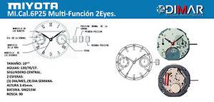 Movement MIYOTA Cal. 6P25,Multi-Función. 2EYES