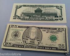 Twenty Five DOLLARS BILL CLINTON Slick Willie FAKE DOLLAR BILLS money lot of 10