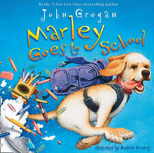Marley Goes To School, Grogan, John, New