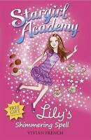 Stargirl Academy 1: Lily's Shimmering Spell, French, Vivian, Very Good Book