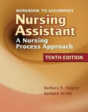 Workbook to Accompany Nursing Assistant: A Nursing Process Approach, Acello, Bar