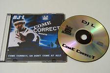 DJ L-come correct promo mix tape CD (tapekingz) Drag-On superhead Fat Joe t.i.