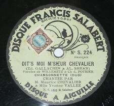 78rpm/FRANCIS SALABERT 224/YVONNE VALLEE/MAURICE CHEVALIER/DIT`S MOI M`SHEUR