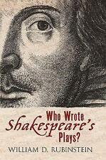 Who Wrote Shakespeare's Plays? by William D. Rubinstein (Hardback, 2012)