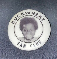 Vintage Buckwheat Fan Club Pinback - Nice!