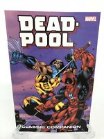 Deadpool Classic Companion Volume 1 X-Force Marvel TPB Trade Paperback Brand New