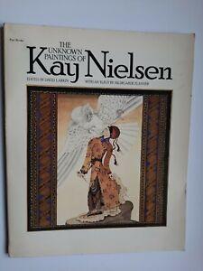 The Unknown Paintings Of Kay Nielsen By David Larkin 1977 Paperback Very Good
