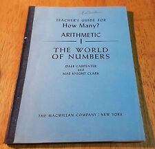 1953 MACMILLIAN~TEACHER'S GUIDE FOR HOW MANY? ARITHMETIC 1~THE WORLD OF NUMBERS