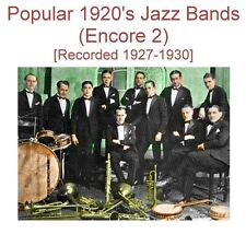 Popular 1920's Jazz Bands - Encore 2 [Recorded 1927 - 1930] - New CD