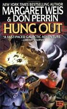 Hung Out (Mag Force 7 Series) Weis, Margaret & Perrin,