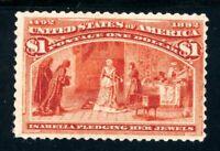 USAstamps Unused FVF US 1893 $1 Columbian Expo Isabella Pledging Sctt 241 OG MNH