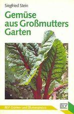 Gemüse aus Großmutters Garten. von Stein, Siegfried | Buch | Zustand gut