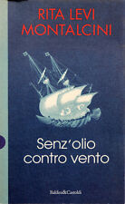 Rita Levi Montalcini - SENZ'OLIO CONTRO VENTO