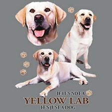 Not Yellow Labrador Retriever Just Dog Size Youth Small-6 X Large T Shirt Size
