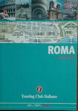 Roma - AA.VV. -  Touring Club Italiano,2005 - A