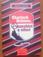 Joyce Lussu - Sherlock Holmes - Anarchici e siluri - Finzioni 24 del Vascello -