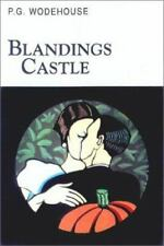 Blanding Castle by P. G. Wodehouse (2002 Hardcover) Overlook Press