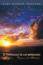 El Triangulo de Las Bermudas: Camino a la Atlantida (Paperback or Softback)