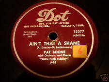 Pat Boone 78 Aint That A Shame 1955 Early Very Cool Dot Orig!!
