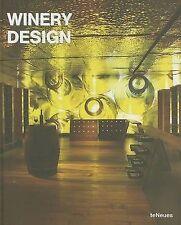 Winery Design by teNeues Publishing UK Ltd (Hardback, 2006) used VG+
