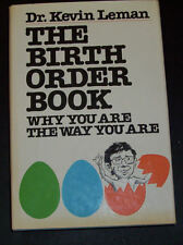The Birth Order Book : Why You Are the Way You Are by Kevin Leman (1985, Hardcov