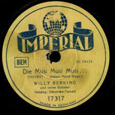 WILLY BERKING & RUDI SCHURICKE Die Musi, Musi, Musi Schellackplatte 78rpm S1014