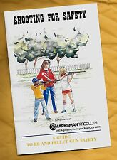 Shooting for Safety Marksman Products BB and pellet gun safety guide 1988 suggs