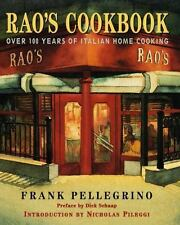Rao's Cookbook : Over 100 Years of Italian Home Cooking by Rao's Restaurant Staf