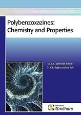 Polybenzoxazines : Chemistry and Properties by K. S. Santhosh Kumar and C. P....