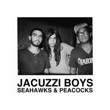 JACUZZI BOYS Seahawks & Peacocks LP NEW king tuff khan Wavves man astroman PUNK
