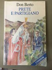 DON BERTO PRETE E PARTIGIANO  ( II guerra mondiale )