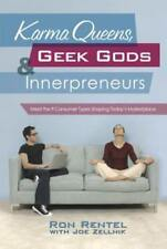 Karma Queens, Geek Gods, and Innerpreneurs: Meet the 9 Consumer Types Shaping
