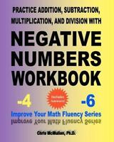 Practice Addition, Subtraction, Multiplication, and Division with Negative Numb