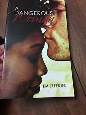 A Dangerous Woman by J. M. Jeffries (2006, Paperback)