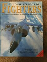 The Complete Book Of Fighters By William Green And Gordon Swanborough