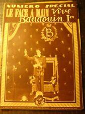 Revue - Le Face à Main - 21/07/1951 - Vive Baudouin 1er - Numéro Spécial